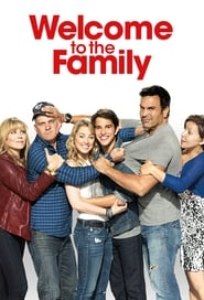 Welcome to the Family (2013)