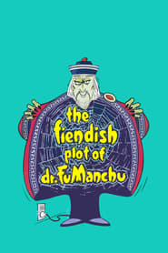 The Fiendish Plot of Dr. Fu Manchu Netflix HD 1080p