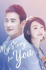 My Story For You (2018)