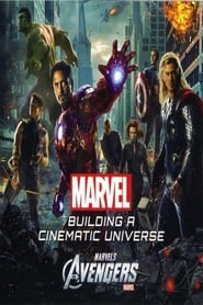 Marvel's Avengers: Building A Cinematic Universe
