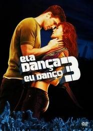 Ela Dança, Eu Danço 3 (Legendado)