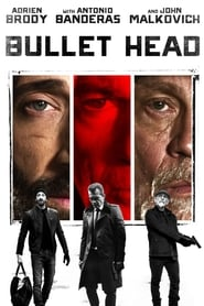Watch Bullet Head Online Movie