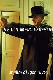 5 è il numero perfetto