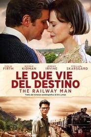 Le due vie del destino - The Railway Man (2013)