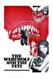 The Werewolf and the Yeti (1975)