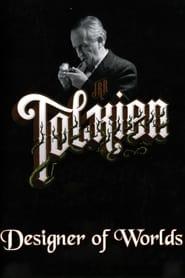J.R.R. Tolkien: Designer of Worlds