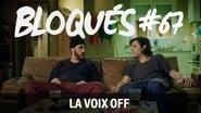Bloqués saison 1 episode 67