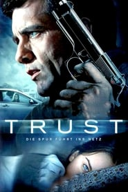 Trust Full Movie