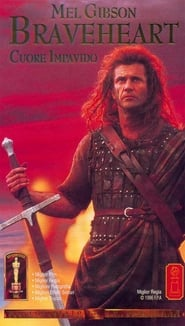 Braveheart - Cuore impavido Streaming