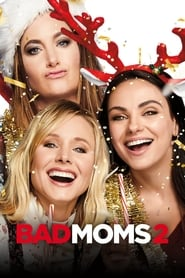 Bad Moms 2 Stream deutsch
