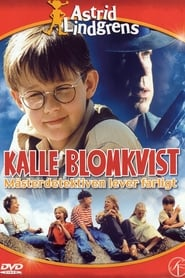 Watch Kalle Blomkvist Lives Dangerously Movies Online - HD