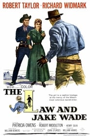 Robert Taylor a jucat in The Law and Jake Wade