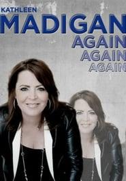 Kathleen Madigan: Madigan Again free movie
