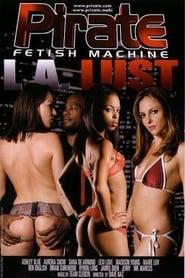 Pirate Fetish Machine 31: L.A. Lust (2008)