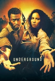 Underground streaming vf poster