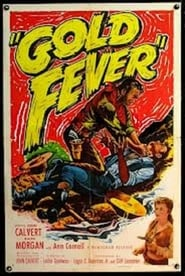 Gold Fever film streaming