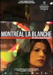 Montréal la blanche Juliste