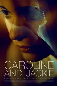 Caroline and Jackie Watch and get Download Caroline and Jackie in HD Streaming
