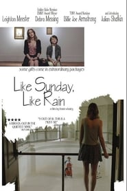 Like Sunday, Like Rain Ver Descargar Películas en Streaming Gratis en Español