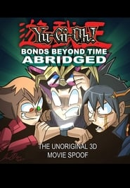 Image for movie Yu-Gi-Oh! 3D: Bonds Beyond Time Abridged (2011)