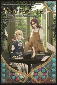 Violet Evergarden: Eternity and the Auto Memory Doll