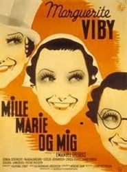 Mille, Marie og mig film streaming