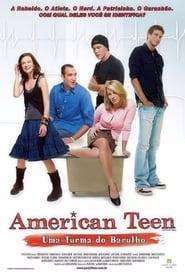 American Teen – Uma Turma do Barulho