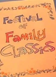 Festival of Family Classics