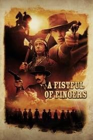 A Fistful of Fingers Netflix HD 1080p