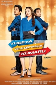 Theeya Velai Seiyyanum Kumaru Film in Streaming Completo in Italiano