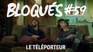 Bloqués saison 1 episode 59