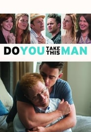 Do You Take This Man (2016)