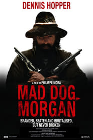 Mad Dog Morgan Poster