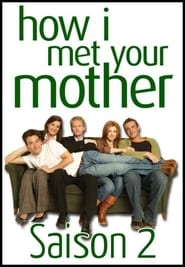 How I Met Your Mother Saison 2 en streaming VF