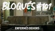 Bloqués saison 1 episode 101