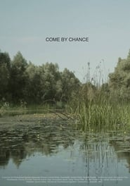 Come by Chance (2017)