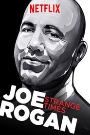 Watch Joe Rogan: Strange Times (2018)