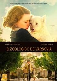 O Zoológico de Varsóvia Dublado e Legendado HD Online