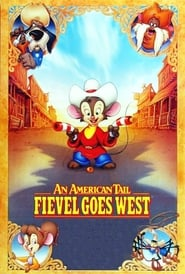 Affiche de Film An American Tail: Fievel Goes West