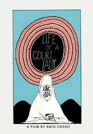Life of a Court Lady Film in Streaming Gratis in Italian