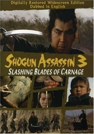 Shogun Assassin 3: Slashing Blades of Carnage Poster