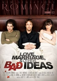 Love, Marriage, & Other Bad Ideas (2012)