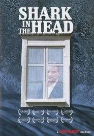 Shark in the Head Film in Streaming Completo in Italiano