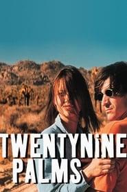 Twentynine Palms Netflix HD 1080p