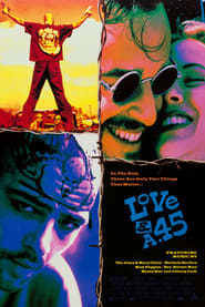 Love and a .45 Watch and Download Free Movie in HD Streaming