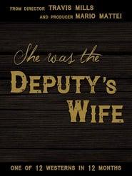 She was the Deputy&#ff7de8;s Wife (2021)