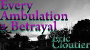 Every Ambulation a Betrayal