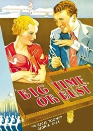 Big Time Or Bust (1933)
