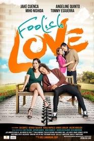 Foolish Love (2016)