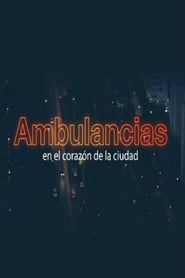 Ambulancias , en el corazón de la ciudad